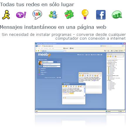 Redes aim, yahoo, gtalk, messenger, icq, facebook en Meebo en Español